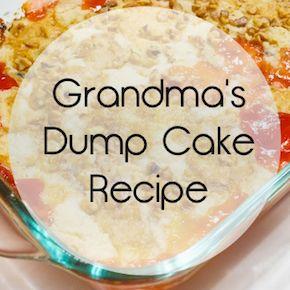 Grandma's Dump Cake Recipe