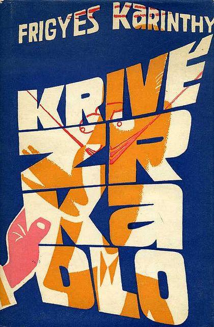 Slovak book cover, 1960, Karinthy Frigyes - Krive Zrkadlo (Crooked Mirror)
