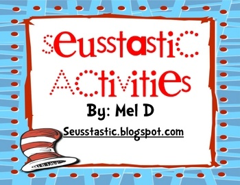 12 pages of FREE Seusstastic activities by Mel D