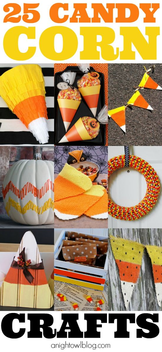 25 Candy Corn Crafts (I love Halloween! And candy corn!...And just candy in general...)