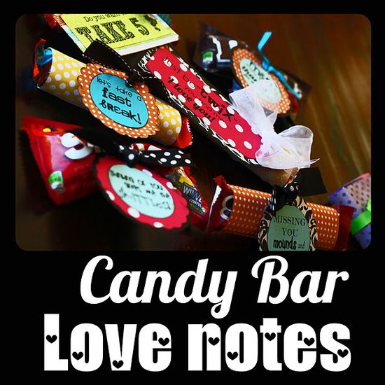 Candy bar love notes w/ printables
