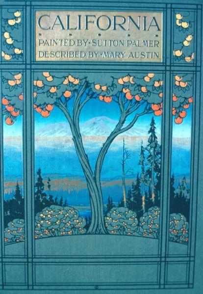 California...Mary Austin   1914