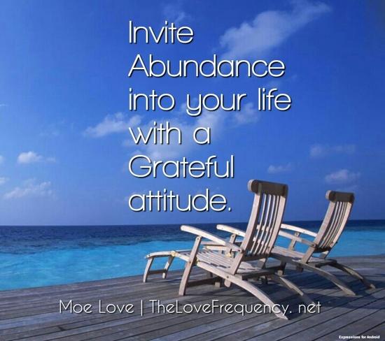 The Universe loves a Grateful spirit.
