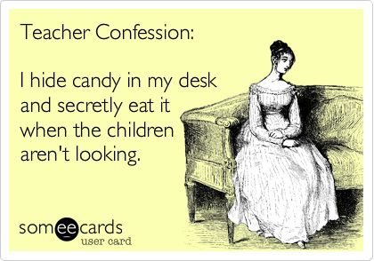 I share - with other teachers! :)