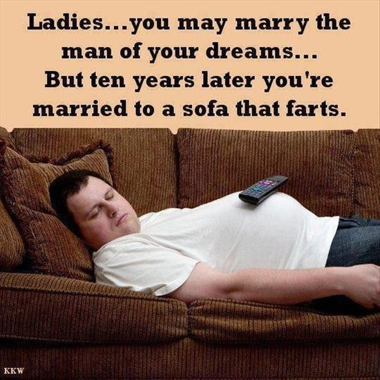 ladies marry the man of their dreams funny fart