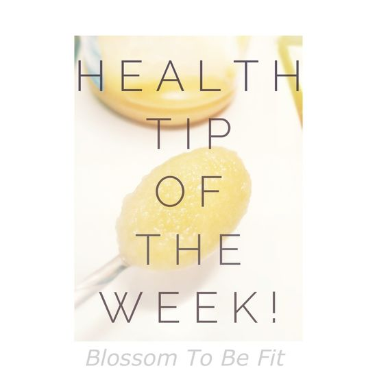 Health Tip of the Week!