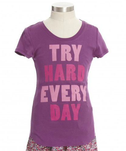 Great roundup of Smart Tees for Girls: Try hard every day