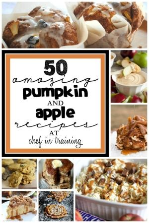 50 Pumpkin and Apple Recipes at chef-in-training.com #fall #pumpkin #apple by eula.snow