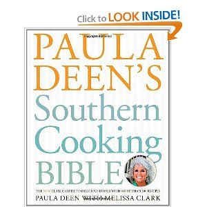 Every good Southern cook should own this book. Paula Dean is like a 3rd grandmother to me.