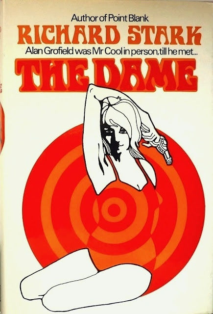 The Dame, by Richard Stark, UK book cover (1969)  Cover: Craig Dodd  Source: Existential Ennui (visit them to see a huge collection of British book cover designs of the 1950s and 60s)