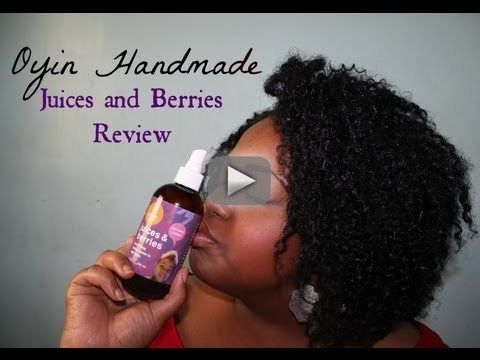 Product Review: Oyin Handmade Juices and Berries - Details BELOW* Keep in Contact with Me: FACEBOOK: www.facebook.com/... INSTAGRAM: www.instagram.com... BLOG: