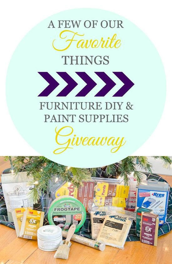 A Few of Our Favorite Things : Furniture DIY & Paint Supplies Giveaway- Lowes gift cards, supplies, paint & lots more!!