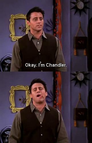 Joey as Chandler
