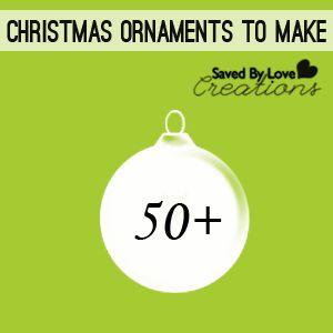 50+ Christmas Ornaments to Make