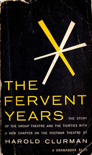 Book cover design by George Maas for The Fervent Years: the story of the Group Theatre and the Thirties by Harold Clurman 1957