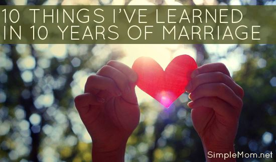 10 things I've learned in 10 years of marriage