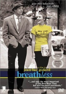 """Breathless~ Not sure that I'd call it one of my """"favorite"""" films, but I'd certainly call it one of the most interesting films I've seen.  Godard's first full-length film warrants re-watching and re-re-watching, to get the most out of it.  The almost cinema verite style makes the work go by so fast, that it's difficult to take everything in, the first time."""