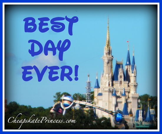 "How to have your ""Best Disney Day Ever""!"