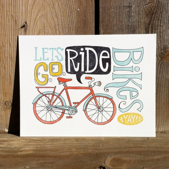 Let's Go Ride Bikes Letterpress Print by 1canoe2
