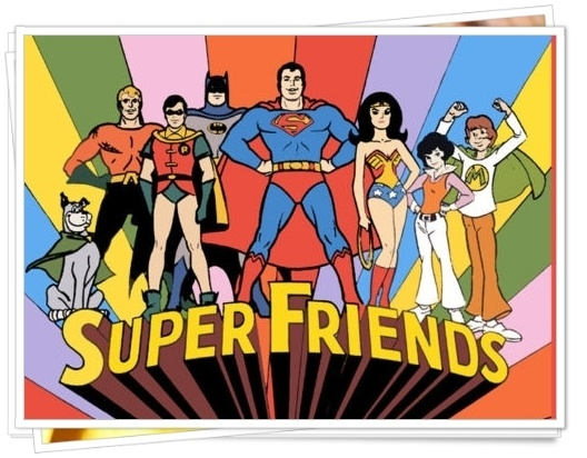 The Superfriends (The Marvin And Wendy Era).  Superfriends - yeah, they were cheesy, but they were Superheroes.