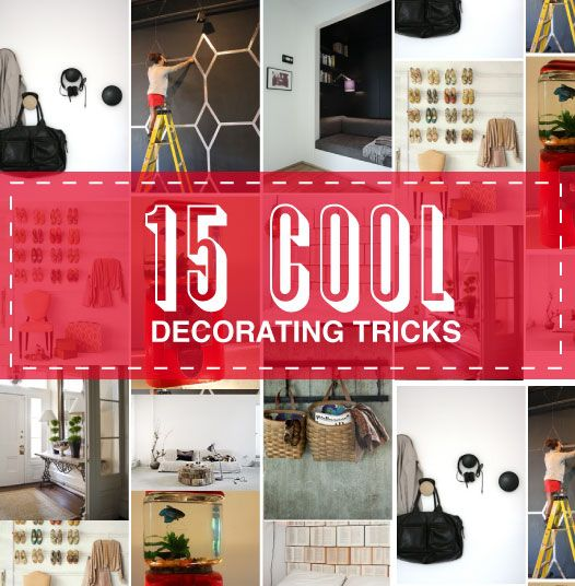15 Cool Decorating Tricks! - (clever ideas to get ready for guests this season)
