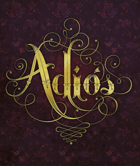 Adiós #type, #typography, #calligraphy, #lettering
