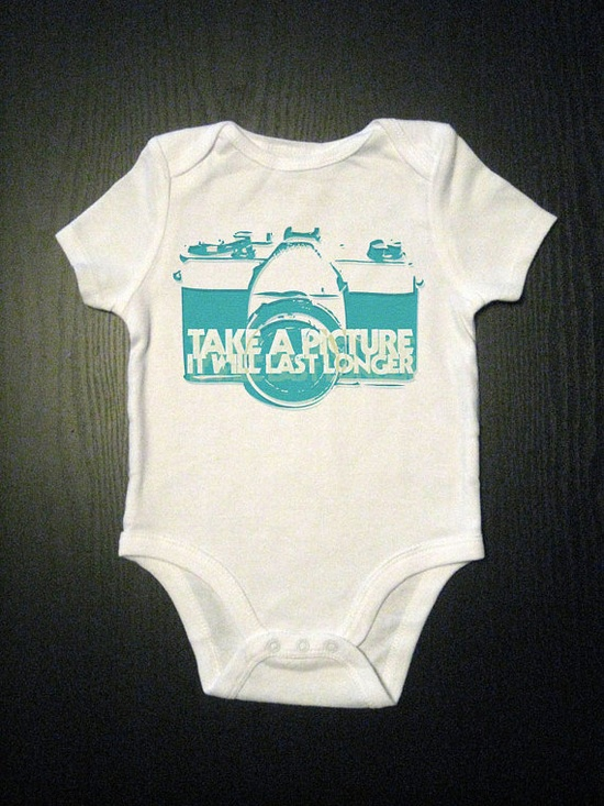 Take A Picture It Will Last Longer - Funny Baby Onesie - Baby Clothes $14.00
