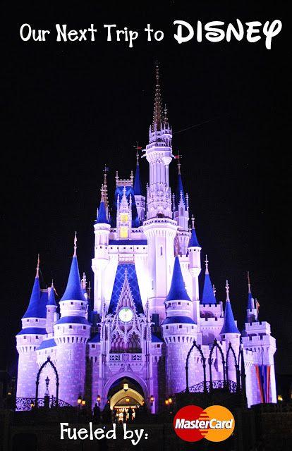 Our Next Trip to Disney-- Fueled by MasterCard #FuelFamilyFun #MC
