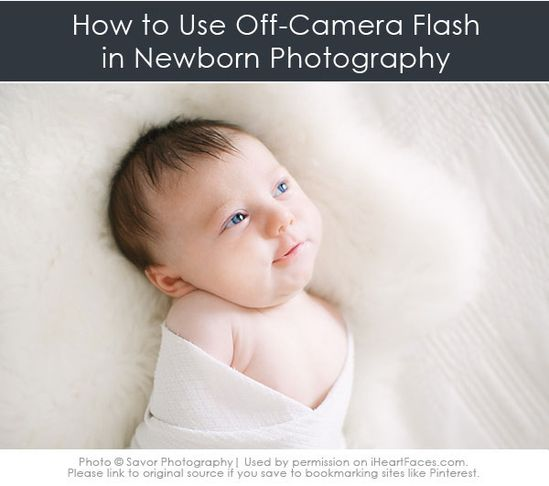 5 simple tips to get started using off-camera lighting in your Newborn Photography Sessions!  {via iHeartFaces.com}