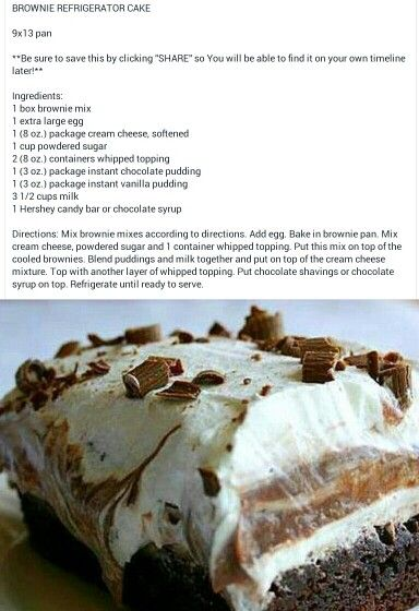 Brownie Refrigerator Dessert.....just like elegant dessert but with brownie on the bottom....yummmy!