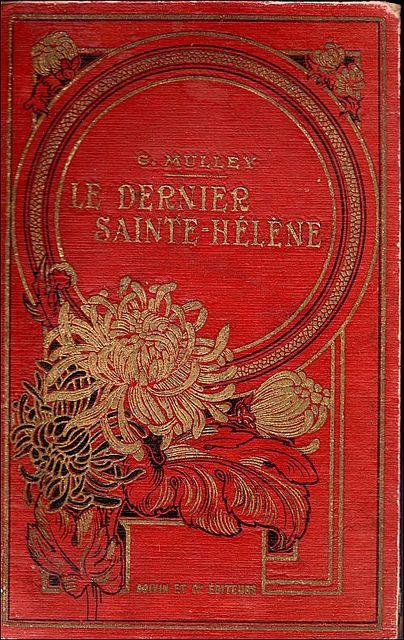 """Beautiful bookcover - """"Le dernier Sainte-Hélène"""" by Camille Mulley"""