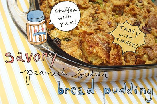 Savory Peanut Butter Bread Pudding from @Cake Spy  #tasteamazing