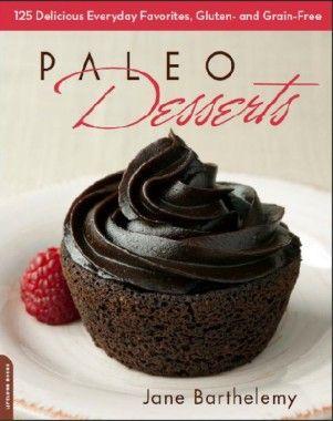 Paleo Diet Cookbook - Paleo Desserts #sp