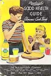 Rawleighs Good health Guide Almanac Cookbook