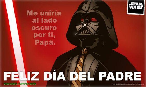 Feliz Dia del Padre | Star Wars | Pinterest