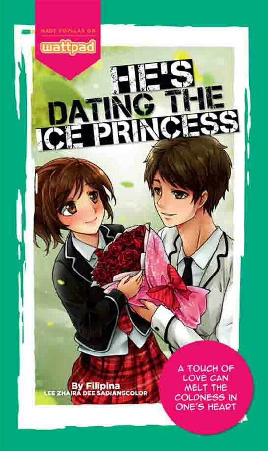 I`M Dating The Ice Princess Wattpad Story