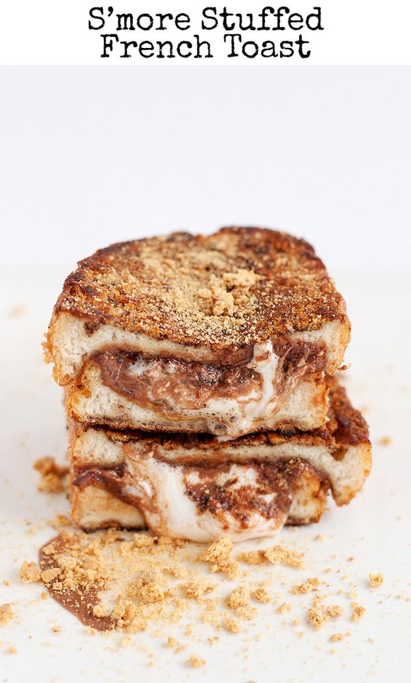 S'more Stuffed French Toast -- 31 Life-Changing Ways To Eat French Toast