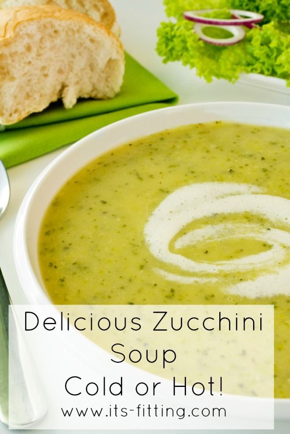 Zucchini Soup - Hot or cold, this one is amazing and a nutritious way to use up those zucchinis!! You can even make it in the slow cooker if it's too hot to cook!