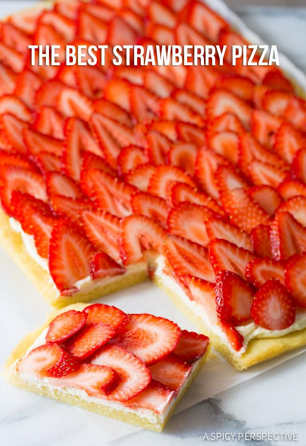 Must Try The BEST Strawberry Pizza - on ASpicyPerspective.com #strawberry #summer