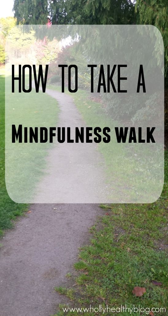 How to Take a Mindfulness Walk