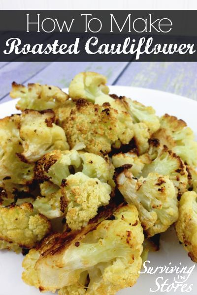 I am not a fan of raw or even steamed cauliflower - but ROASTED cauliflower is amazing!!!