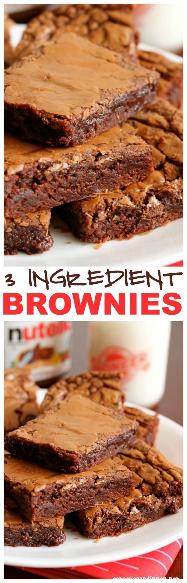 These 3 Ingredient Brownies are out of this world!! And one of the ingredients is NUTELLA! Easy and awesome!
