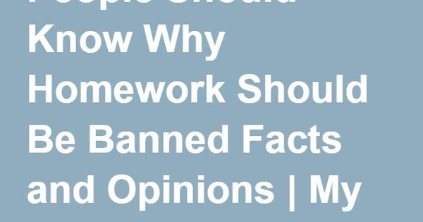 homework should be banned facts
