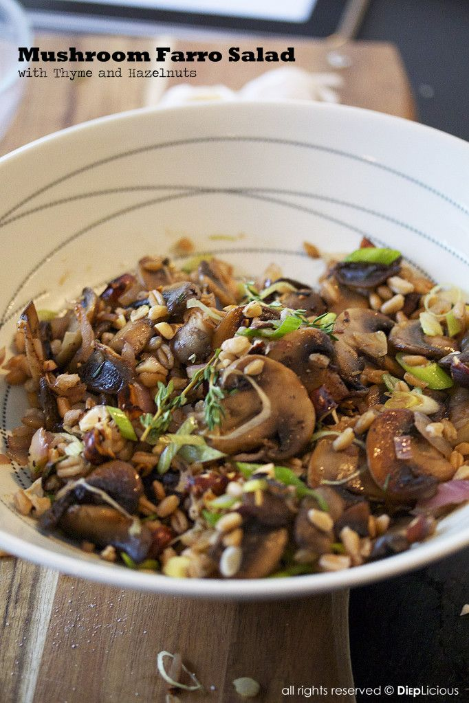 Mushroom farro salad | Grains | Pinterest