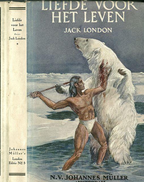 Liefde Voor Het Leven by Jack London  Foreign Editions  Pinterest