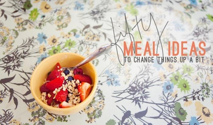 50 Meal Ideas » Dianne Jago