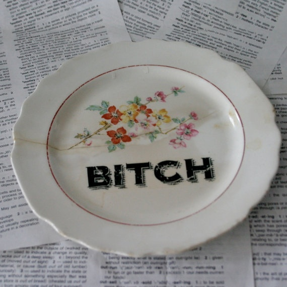 W S George BITCH Altered vintage Plate by geekdetails on Etsy, $10.00