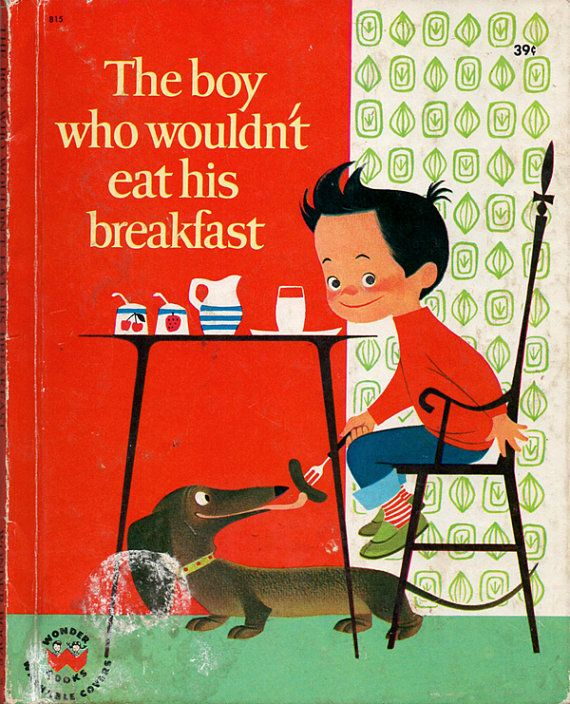 The Boy Who Wouldnt Eat His Breakfast 1960s Childrens Book - Mid Century Illustration Elizabeth Brozowska SCARCE