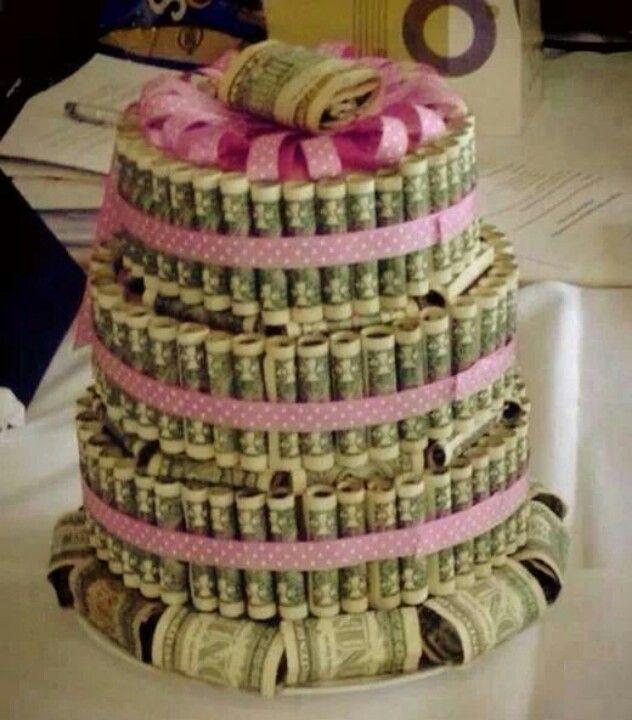 Money cake cute gift idea gift ideas pinterest