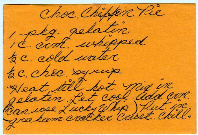 Chocolate Chiffon Pie, I love hand written recipes. Definitely will be ...